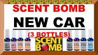 3 SCENT BOMB 100% Concentrated OIL BASED Air Freshener (BUY ANY 3) 21+ TO CHOOSE