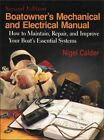 Boatowner's Mechanical & Electrical Manual: How to Maintain, Repair, and Impr…