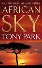 African Sky by Tony Park (Paperback, 2007)