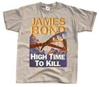 James Bond: High Time to Kill, poster 1999, T-Shirt (WHITE) All sizes S to 5XL