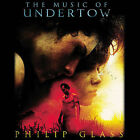 The Music of Undertow * by Philip Glass (CD, Nov-2004, Orange Mountain Music (US