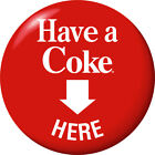 Coca-Cola Have a Coke Here Red Disc Decal Wall Decal 1950s Style Button $14.49  on eBay