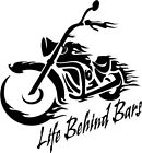 LIFE BEHIND BARS DECAL 2 FOR THE PRICE OF 1 MOTORCYCLE MAN CAVE BIRTHDAY BIKER