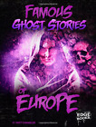 Famous Ghost Stories of Europe (Haunted World), Very Good Condition Book, Chandl