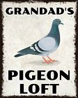 GRANDAD'S PIGEON LOFT OR ANY NAME RACING HOMING METAL PLAQUE ALUMINIUM SIGN 2036