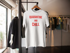 QUARANTINE AND CHILL T SHIRT SOCIAL DISTANCING STAY HOME ADULTS KIDS