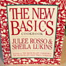 The New Basics Cookbook by Julee Rosso; Sheila Lukins