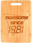 80s Party Supplies 40th Birthday Awesome Since 1981 Bamboo Cutting Board