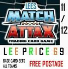 MATCH ATTAX 11/12 CHOOSE 16 BASE CARD SETS FROM ALL 20 TEAMS