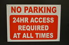 No Parking 24 Hour Access Required At All Times Red A3 Choice Of Sign Or Sticker