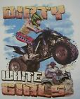 DIXIE DIRTY WHITE GIRLS 4 WHEELER REDNECK REBEL SHIRT #154