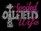 Spoiled Oilfield Wife Rhinestone Iron on Transfer Hot Fix Bling Oil Rich