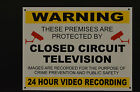 CCTV Yellow Closed Circuit Sign . All Sizes & Materials 24 Hour Video Camera