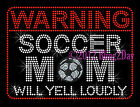 WARNING - Soccer Mom - Rhinestone Iron on Transfer Hot Fix Bling School Sport