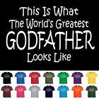 Worlds Greatest GODFATHER  Fathers Day Birthday Gift Funny T Shirt