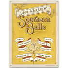 Talk Like A Southern Belle Metal Sign