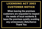 Licensing Act Leave Premises Quietly Pub / Club / Bar Sign Or Sticker In 5 Sizes