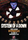 SYSTEM OF A DOWN Hypnotize PHOTO Print POSTER Mezmerize Toxicity Shirt 005