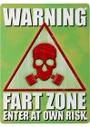 Warning Fart Zone Enter At Own Risk Tin Sign 15x20cm