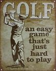 Golf - An Easy Game Tin Sign 32x41.5cm