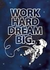 Work Hard Dream Big Mini Poster 32x44cm