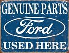 Ford Genuine Parts Used Here Metal Sign  (sf)
