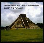 DOMINIC DUVAL w/ THE C.T. STRING QUARTET Under The Pyramid TOMAS ULRICH LEO CD