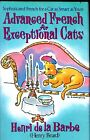 ADVANCED FRENCH FOR EXCEPTIONAL CATS BY HENRY BEARD - 1993 - ILLUS & UNREAD