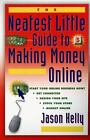 Other Books - The Neatest Little Guide To Making Money Online Neatest Little Guide Series