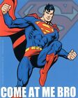 Superman DC Comics Come At Me Bro Jumping Sticker