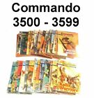 Commando Picture Library - #3500 ~ #3599 - CHOOSE YOUR COMIC - Pick Yours Here