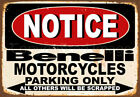 NOTICE BENELLI MOTORCYCLES PARKING ONLY METAL TIN SIGN POSTER WALL PLAQUE
