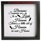 Because Someone We Love Heaven Vinyl Sticker Box Frame Quote Ribba Frame Memory