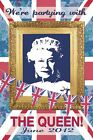 Royal Family Partying with The Queen Martin Wiscombe Maxi Poster 61 x 91,5 cm
