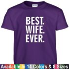 funny mothers day gifts - Best WIFE Ever Funny Mothers Day Birthday Christmas Wifey Mom Gift Tee T Shirt