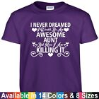 Awesome AUNT Killing It Funny Mothers Day Birthday Christmas Gift Tee T Shirt