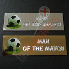 10 X MAN OF THE MATCH ENGRAVED PLAQUES FOR TROPHIES AWARDS SELF ADHESIVE PLATES