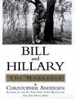 Bill and Hillary Clinton : The Marriage Christopher Andersen (1999, Hardcover)