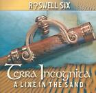 ROSWELL SIX - TERRA INCOGNITA: A LINE IN THE SAND * NEW CD