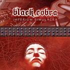LP-BLACK COBRA-IMPERIUM SIMULACRA - LIMITED NEW CD