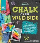 CHALK ON THE WILD SIDE - KAEHLER, LORI KING/ STARRY, DONNA (PHT) - NEW PAPERBACK