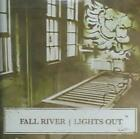 FALL RIVER - LIGHTS OUT NEW CD