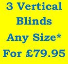 3 Vertical Blinds For £79.95 ANY SIZE*CREAM&WHITE FAST DESPATCH MADE TO MEASURE