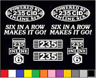 8 DECAL SET 235 CID INLINE 6 TRUCK ENGINE STRAIGHT SIX EMBLEM I6 VINYL STICKERS