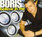 FREE US SHIP. on ANY 3+ CDs! ~Used,Good CD DJ Boris: Believe in Me (Dig)