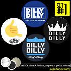 Dilly Dilly SET OF 4 BUTTONS or MAGNETS or MIRRORS pinback beer bud light #1832