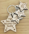 PERSONALISED GIFTS FOR HIM FATHERS DAY GIFT KEYRING DAY YOU BECAME MY DADDY DAD
