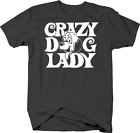 Crazy Dog Lady Funny Dog Lover and Pet Owner Identity Tshirt