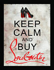 "Picture Perfect International ""Keep Calm and Buy Louboutins"" Framed Textual Art"
