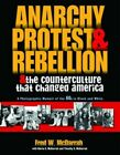 Anarchy, Protest, and Rebellion: and the Counterc... by McDarrah, Fred Paperback